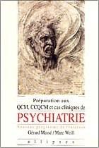 PSYCHIATRIE MANUEL DE PREPARATION AUX QCM CCQCM