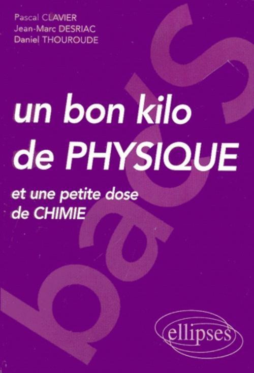 UN BON KILO DE PHYSIQUE (ET UNE PETITE DOSE DE CHIMIE) - BAC'S