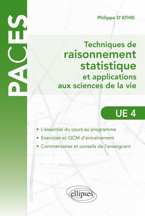 TECHNIQUES DE RAISONNNEMENT STATISTIQUE ET APPLICATIONS AUX SCIENCES DE LA VIE UE4