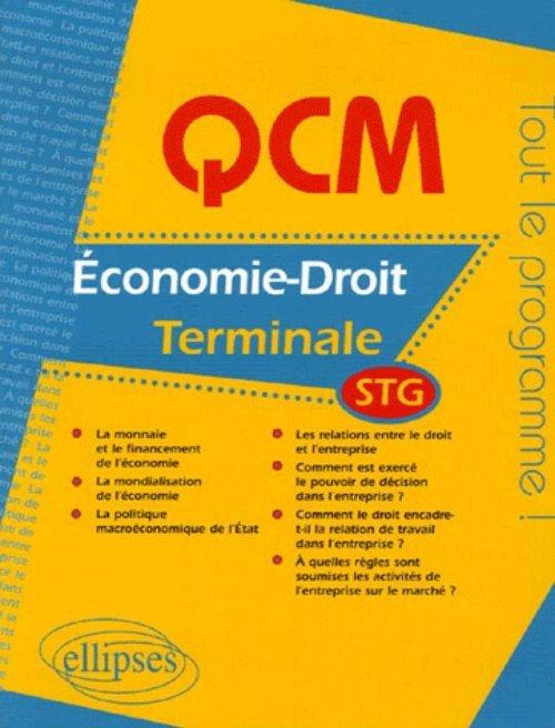 QCM ECONOMIE-DROIT - TERMINALE STG