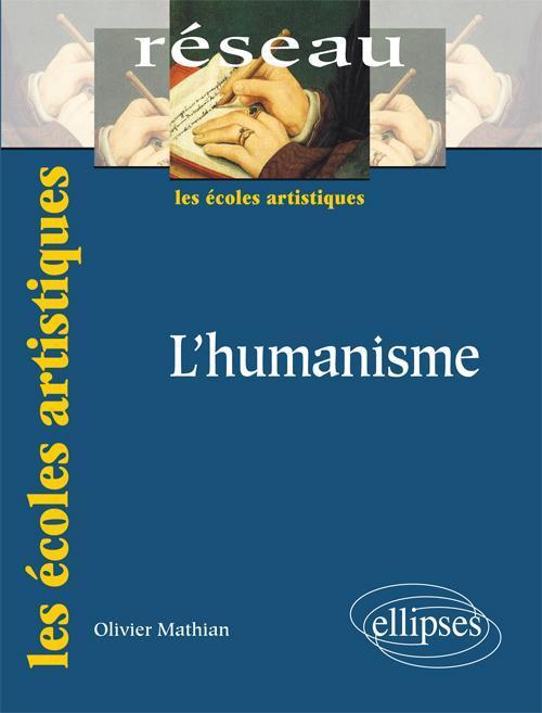 L HUMANISME. NOUVELLE EDITION