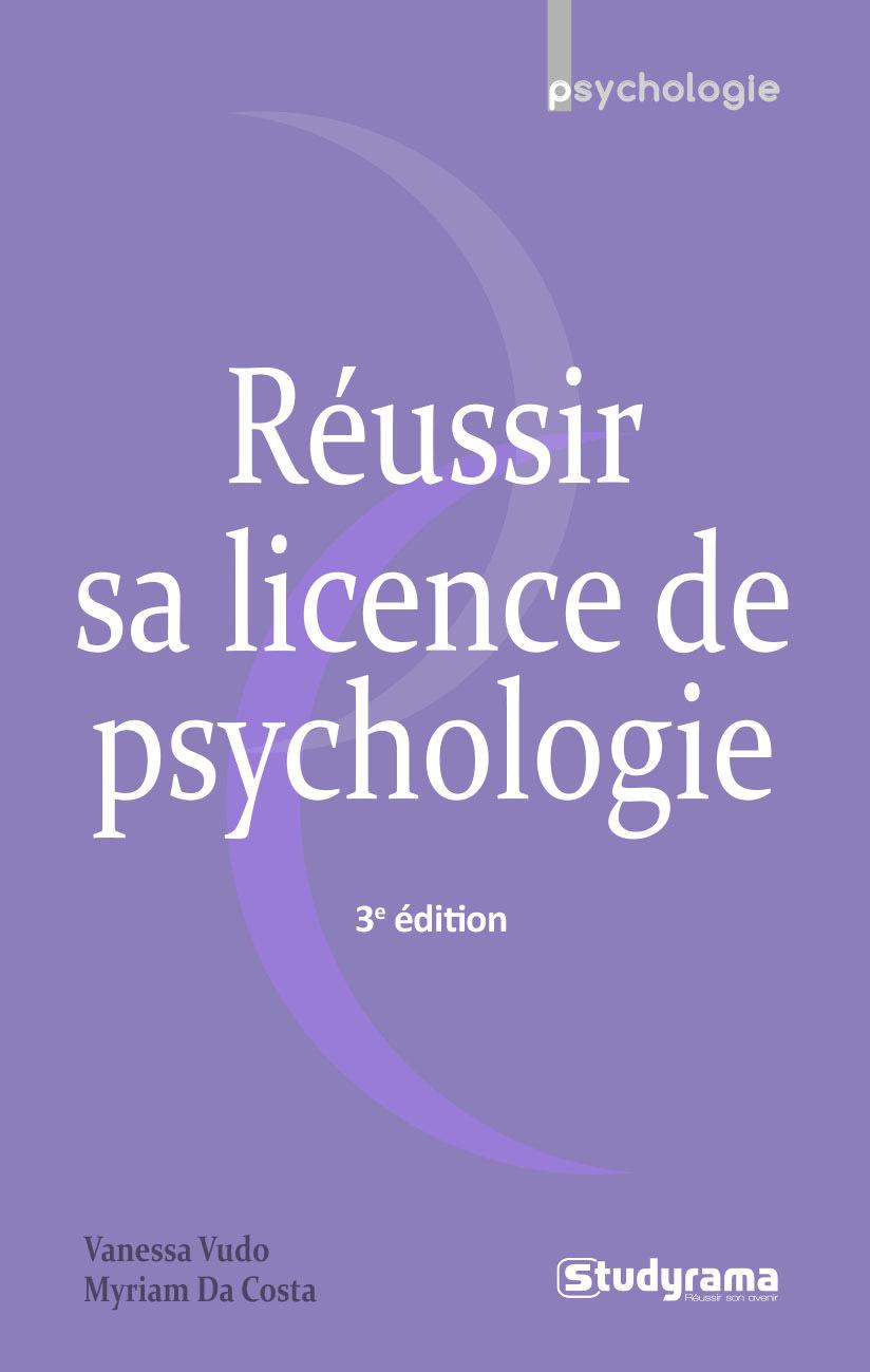 REUSSIR SA LICENCE DE PSYCHOLOGIE
