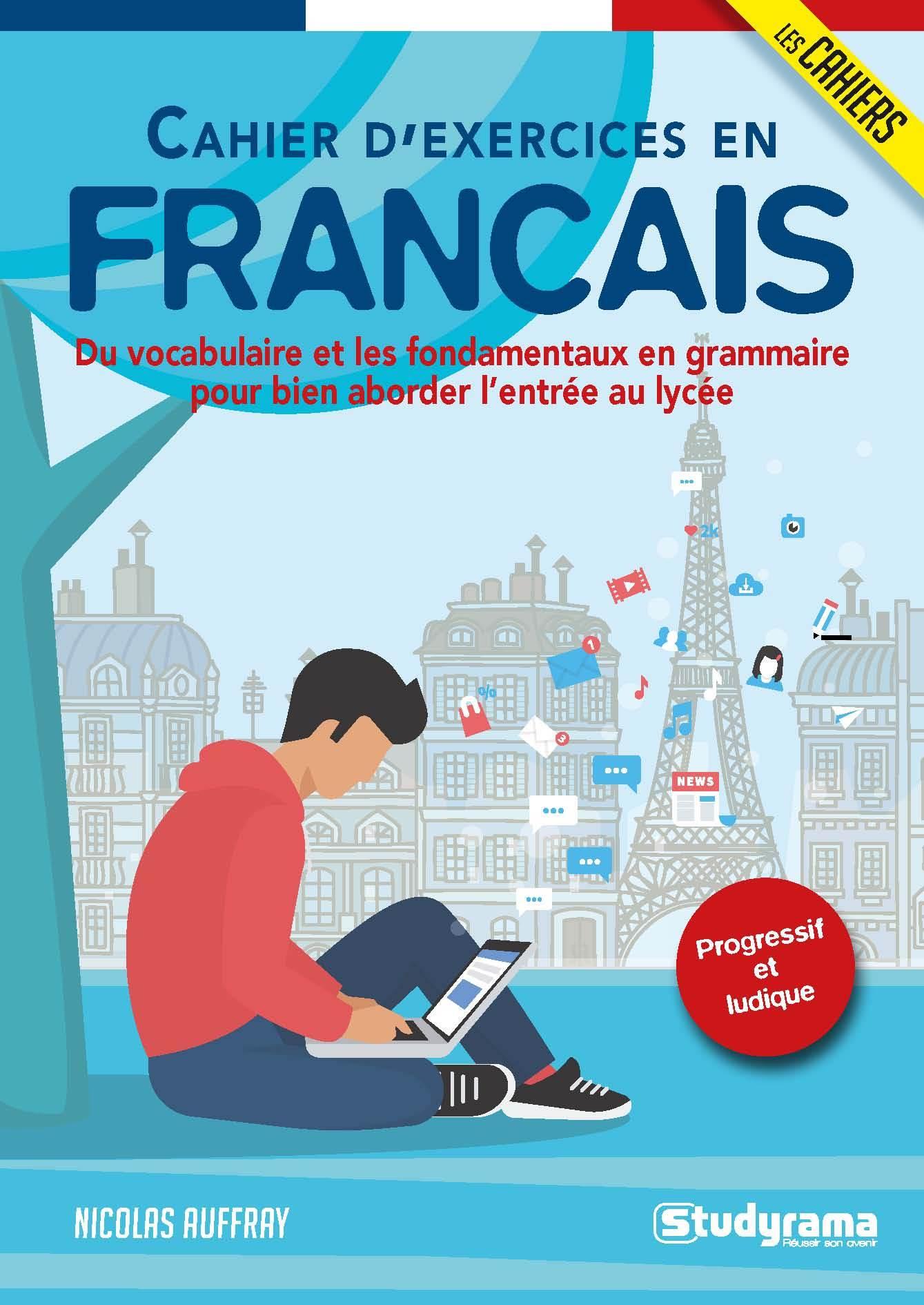 CAHIER D'EXERCICES DE FRANCAIS