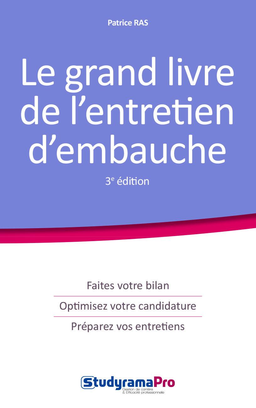 GRAND LIVRE DE L'ENTRETIEN D'EMBAUCHE 3EME EDITION (LE)