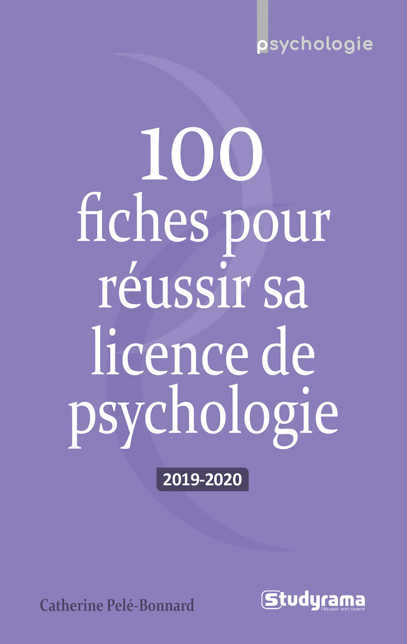 100 FICHES POUR REUSSIR SA LICENCE DE PSYCHOLOGIE