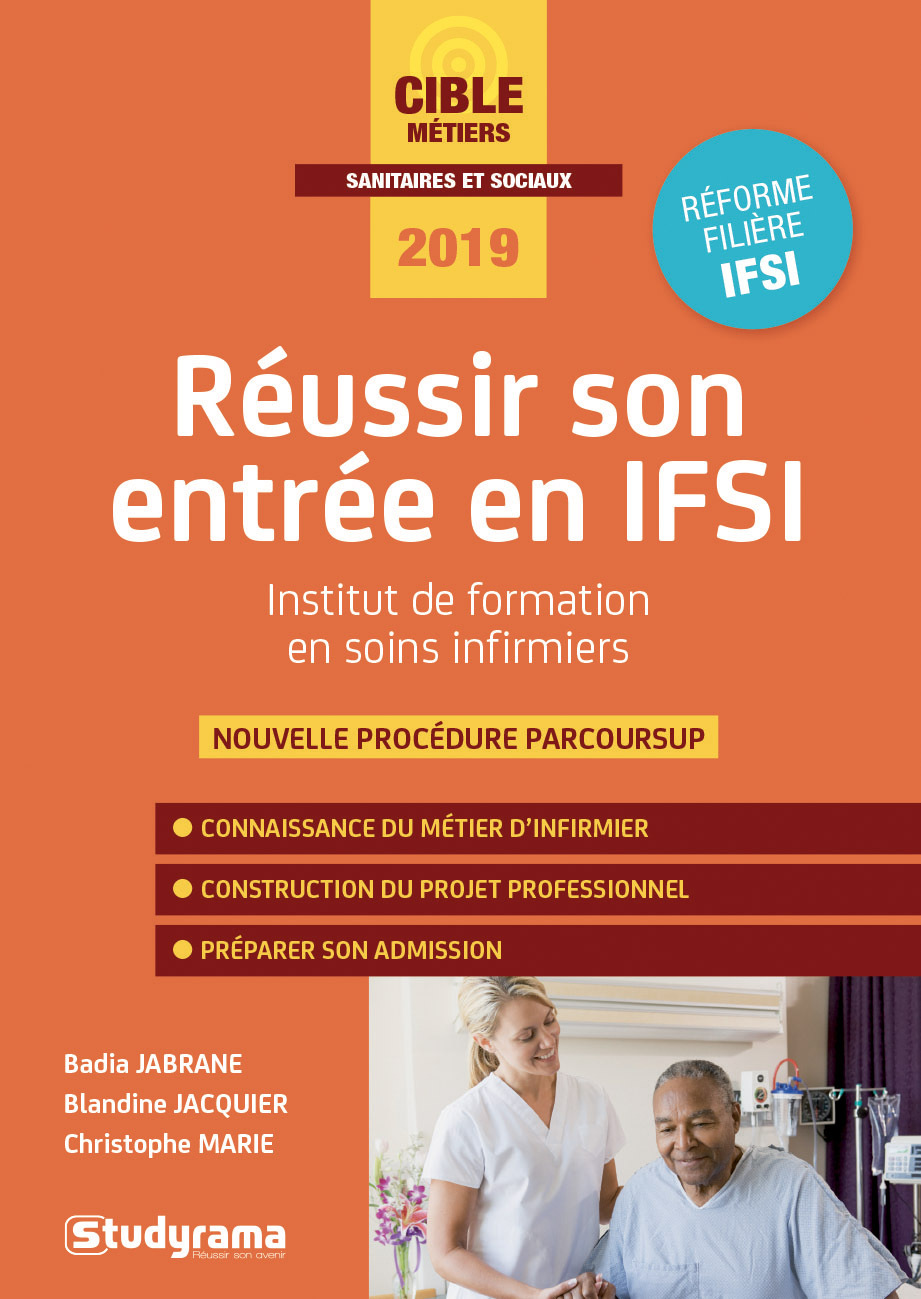 REUSSIR SON ENTREE EN IFSI 2019