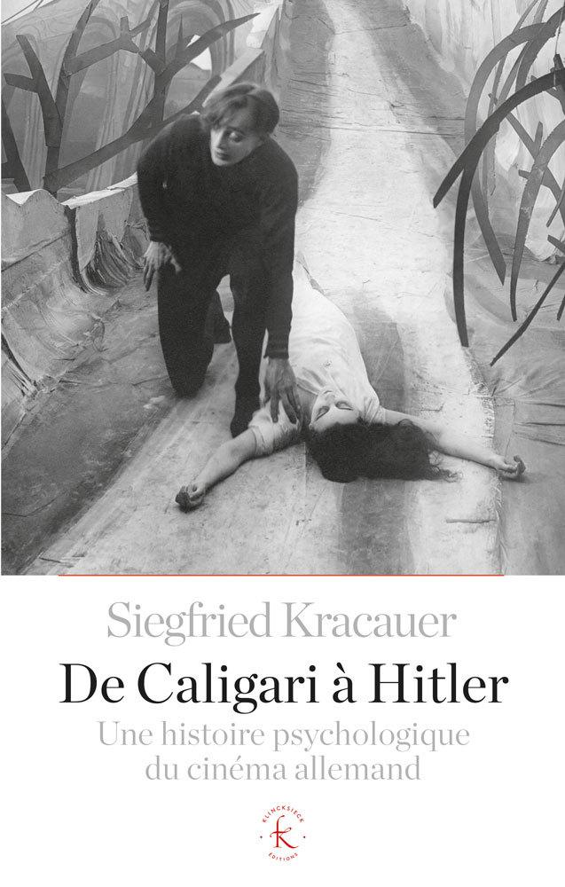 DE CALIGARI A HITLER - UNE HISTOIRE PSYCHOLOGIQUE DU CINEMA ALLEMAND