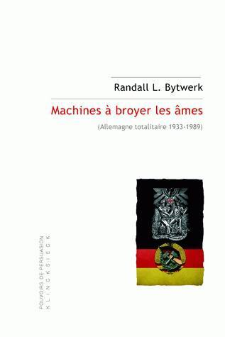 MACHINES A BROYER LES AMES - (ALLEMAGNE TOTALITAIRE 1933-1989)