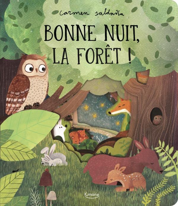 BONNE NUIT, LA FORET ! - AVEC DES DECOUPES A CHAQUE PAGE