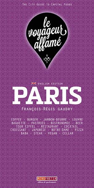 LE VOYAGEUR AFFAME - PARIS (ENGLISH VERSION)