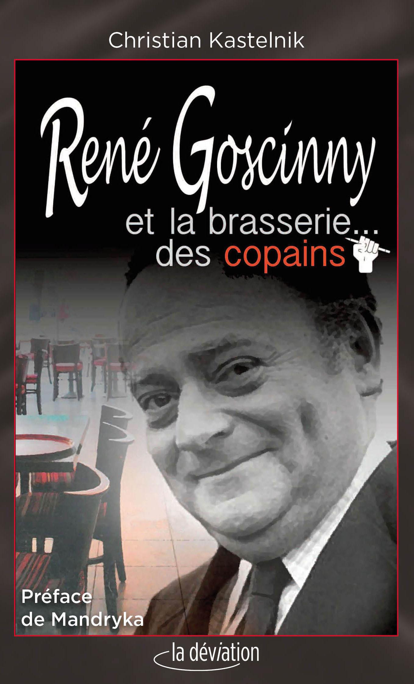 RENE GOSCINNY ET LA BRASSERIE  DES COPAINS
