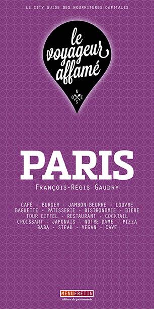 LE VOYAGEUR AFFAME - PARIS