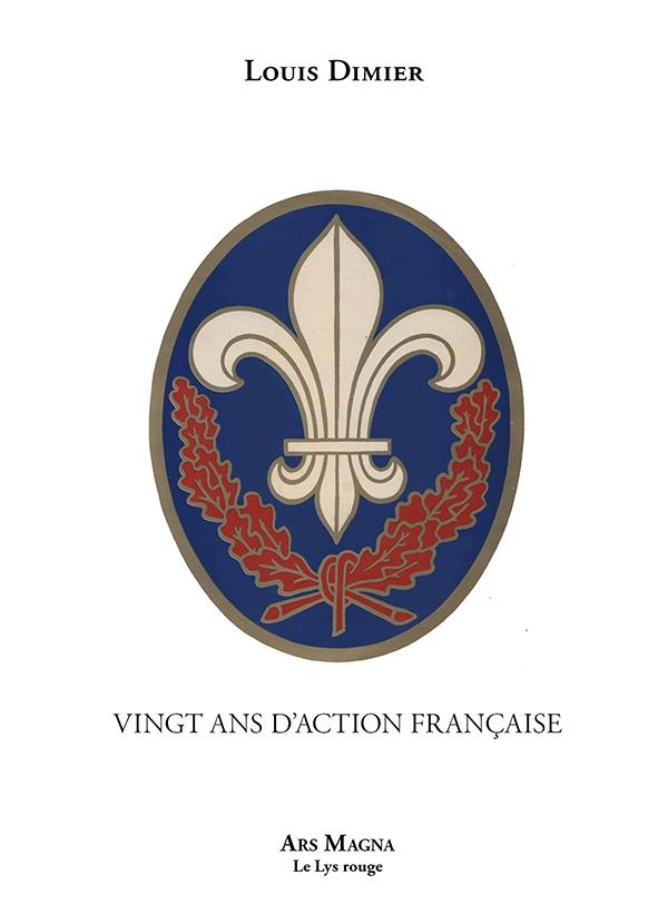 VINGT ANS D'ACTION FRANCAISE