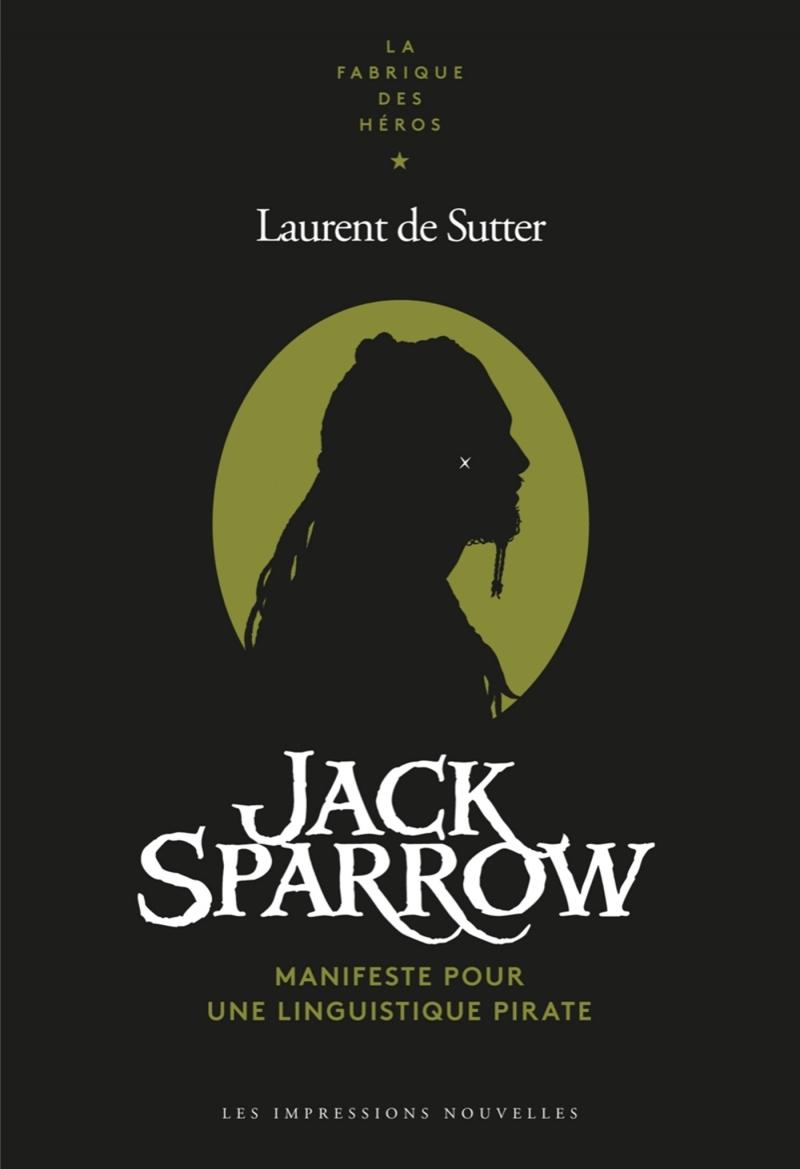 JACK SPARROW - MANIFESTE POUR UNE LINGUISTIQUE PIRATE