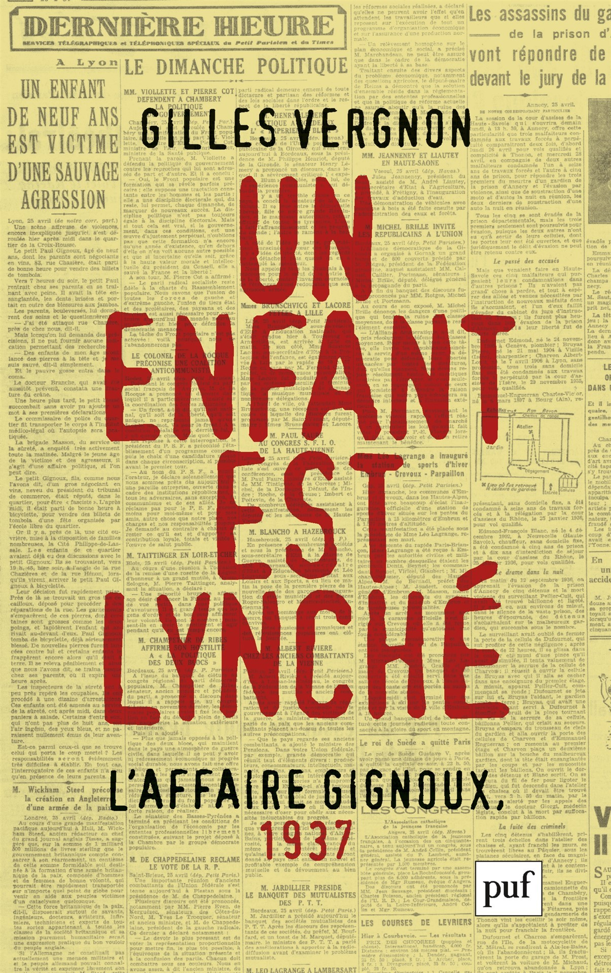 UN ENFANT EST LYNCHE. L'AFFAIRE GIGNOUX, 1937