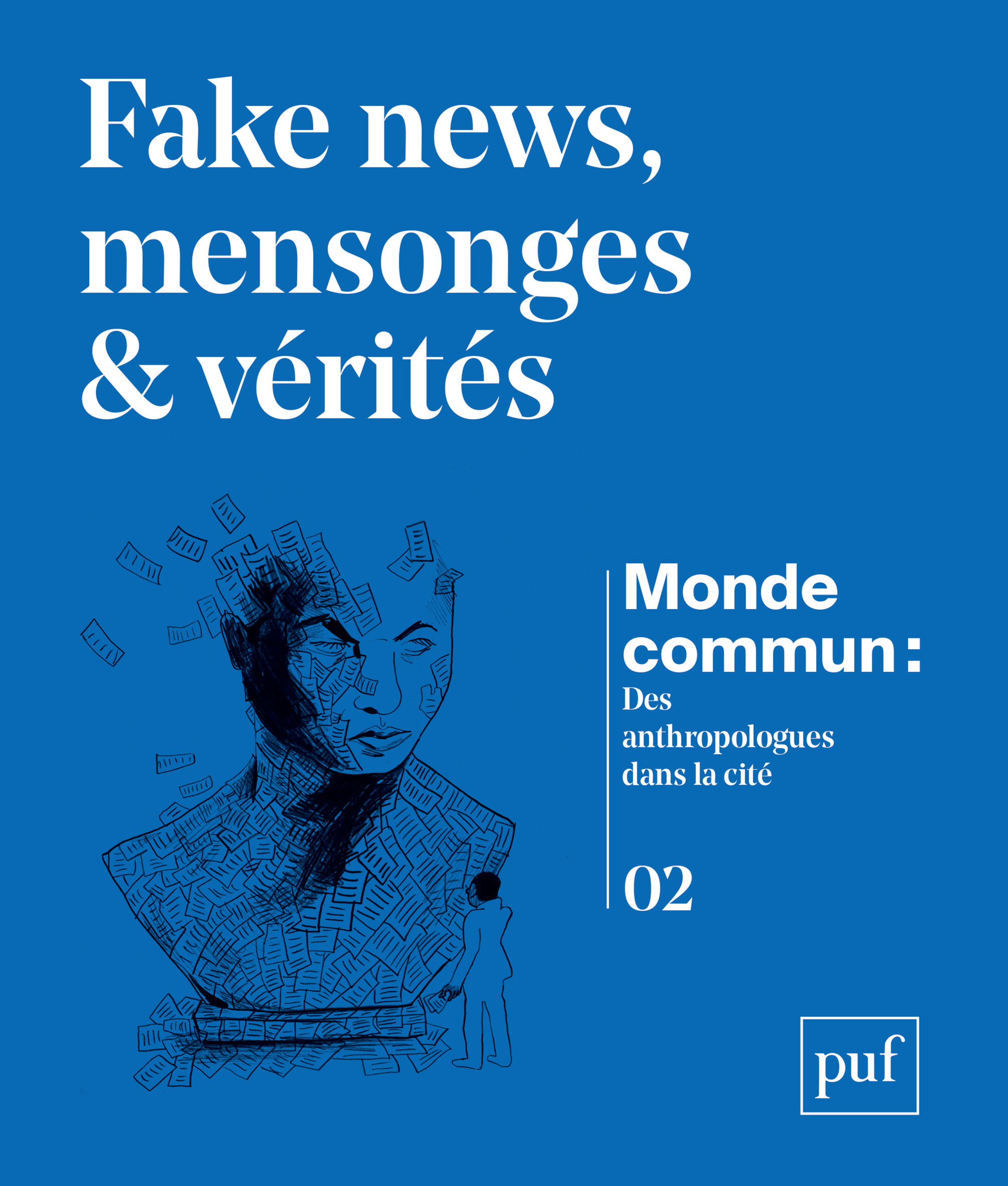 FAKE NEWS, MENSONGES ET VERITES