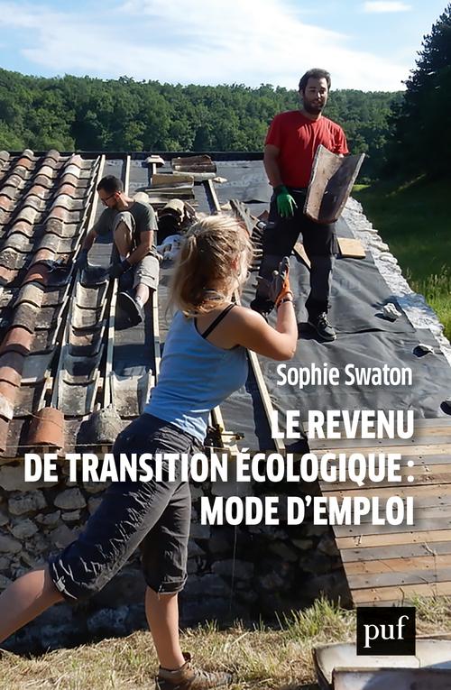 REVENU DE TRANSITION ECOLOGIQUE : MODE D'EMPLOI