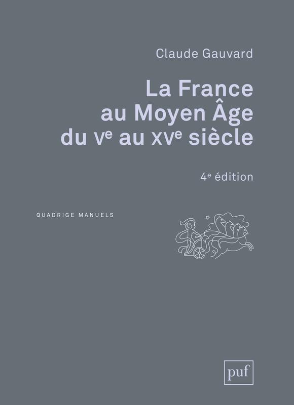 LA FRANCE AU MOYEN AGE DU VE AU XVE SIECLE