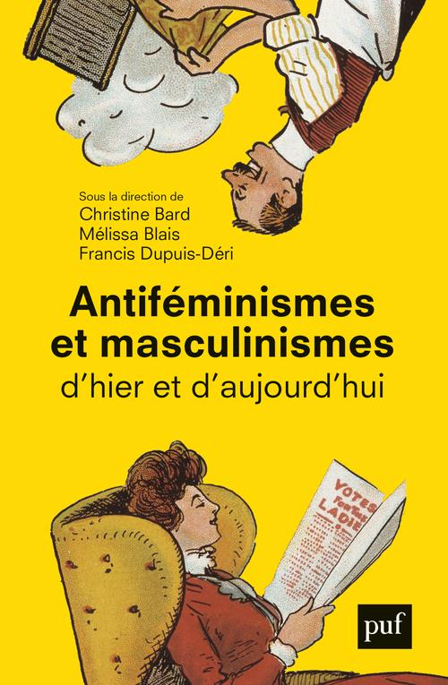 ANTIFEMINISMES ET MASCULINISMES D'HIER ET D'AUJOURD'HUI