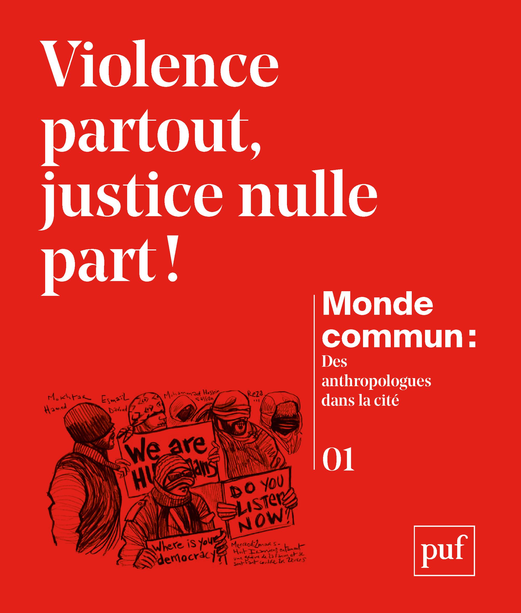 VIOLENCE PARTOUT, JUSTICE NULLE PART ?