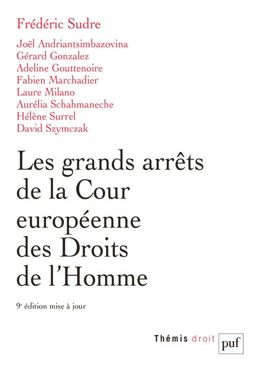 LES GRANDS ARRETS DE LA COUR EUROPEENNE DES DROITS DE L'HOMME