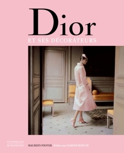 DIOR ET SES DECORATEURS