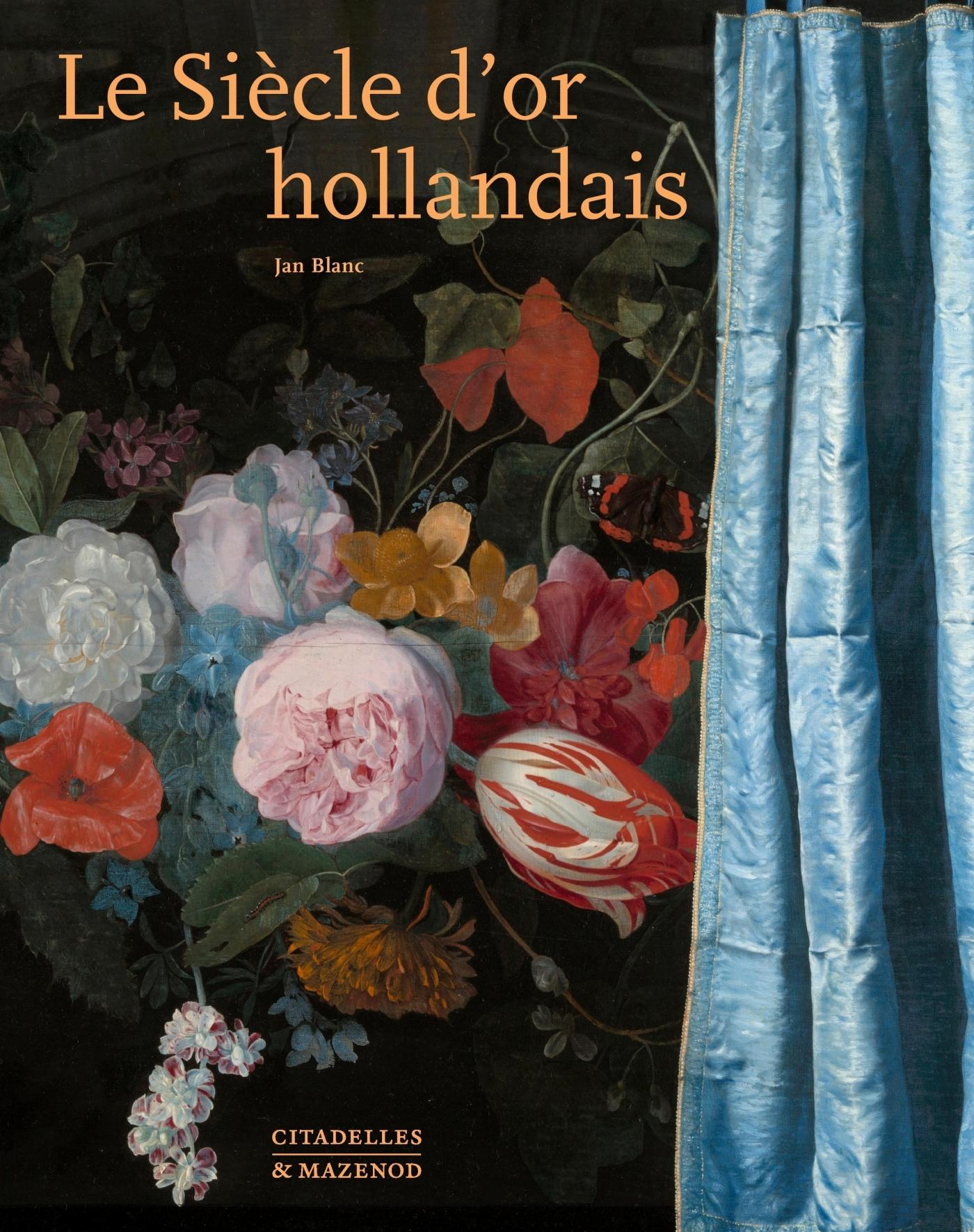 LE SIECLE D'OR HOLLANDAIS