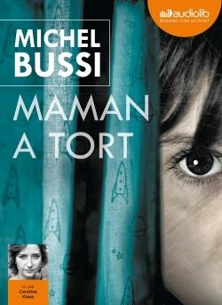 MAMAN A TORT - LIVRE AUDIO 2CD MP3
