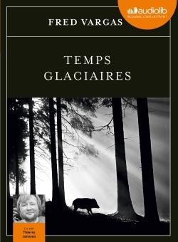 TEMPS GLACIAIRES - LES ENQUETES DU COMMISSAIRE ADAMSBERG - T9 - LIVRE AUDIO 2 CD MP3