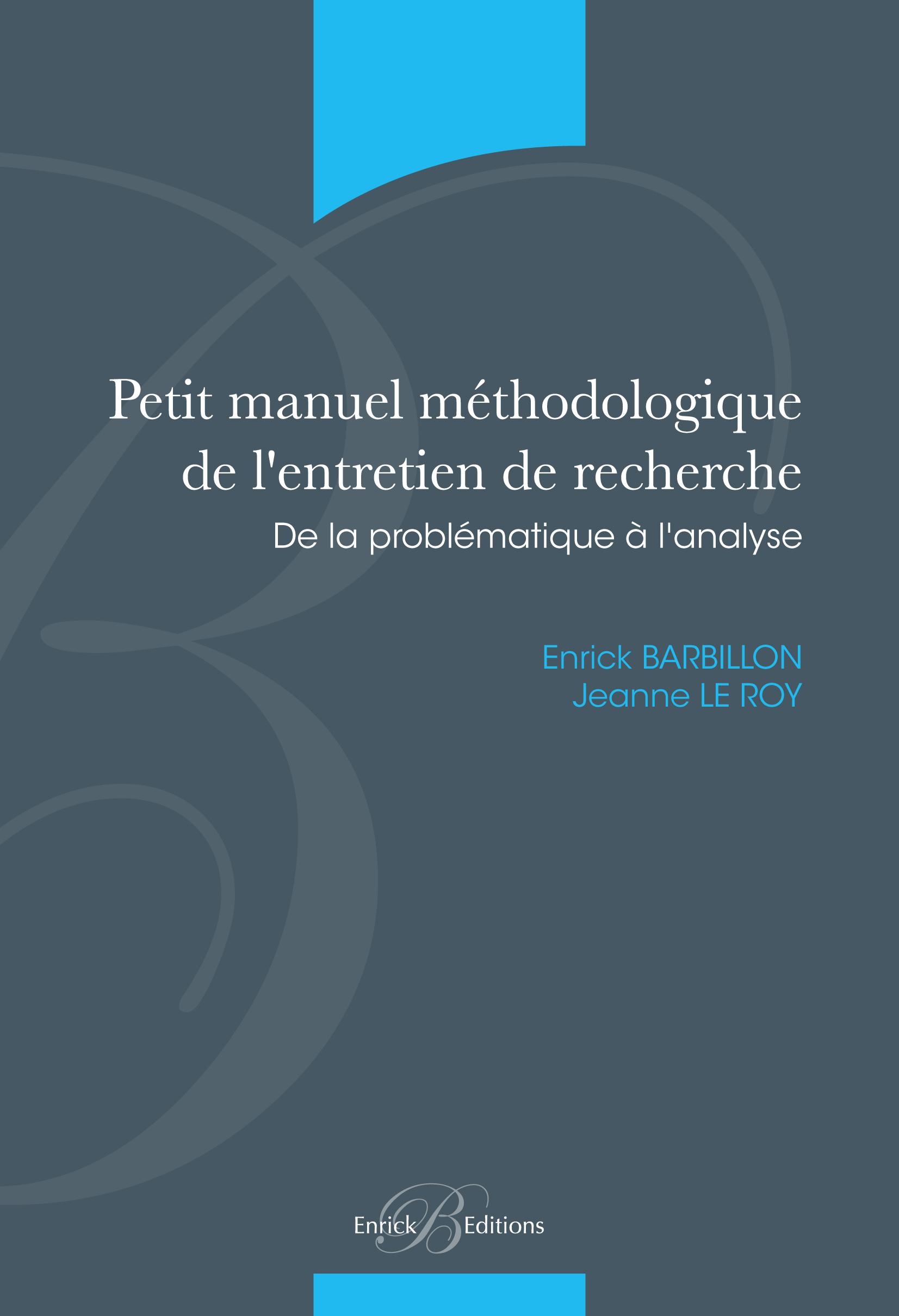 PETIT MANUEL METHODOLOGIQUE DE L'ENTRETIEN DE RECHERCHE