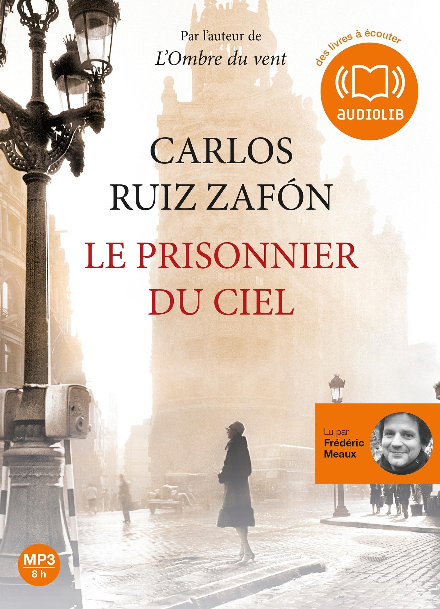 T3 - LE PRISONNIER DU CIEL - LE CIMETIERE DES LIVRES OUBLIES 3 - LIVRE AUDIO 1 CD MP3