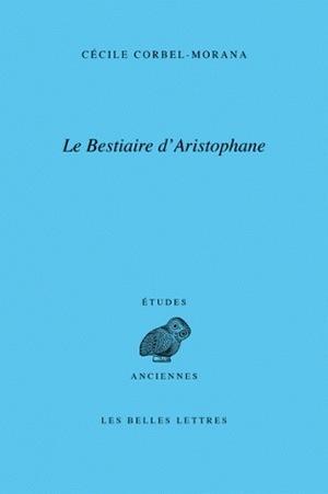 BESTIAIRE D'ARISTOPHANE (LE)