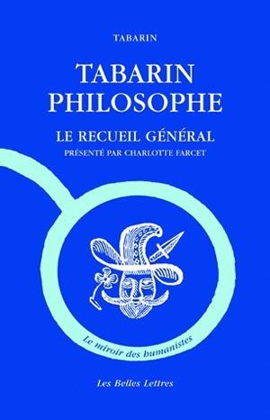 TABARIN PHILOSOPHE - LE RECUEIL GENERAL
