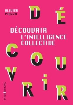 DECOUVRIR L'INTELLIGENCE COLLECTIVE