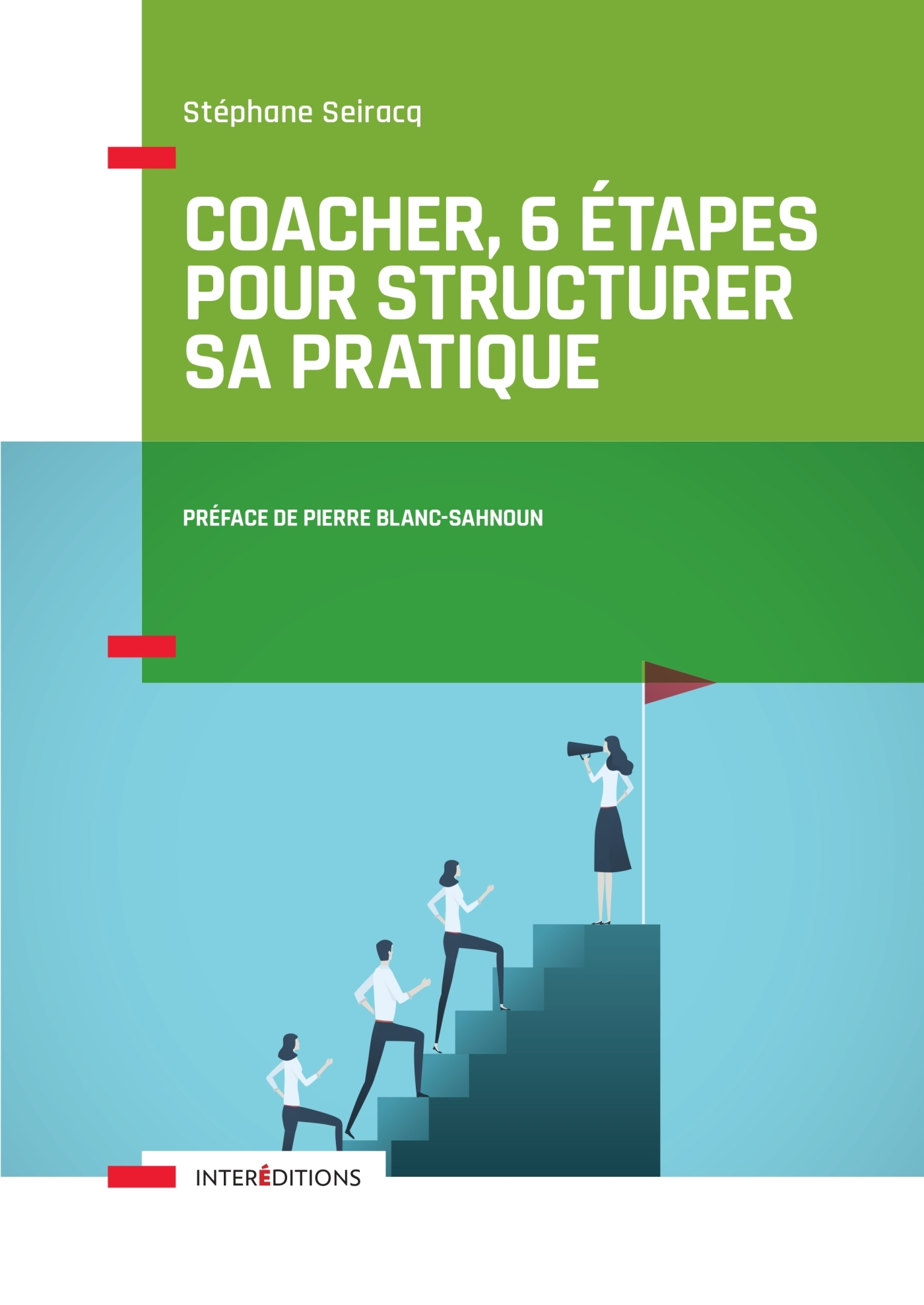 COACHER, 6 ETAPES POUR STRUCTURER SA PRATIQUE