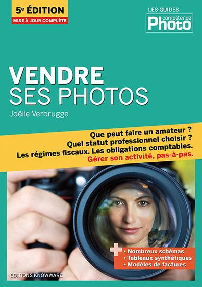 VENDRE SES PHOTOS (5E EDITION)