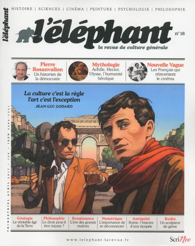 L'ELEPHANT - LA REVUE DE CULTURE GENERALE - NUMERO 18 - 04/2017 - VOLUME 18