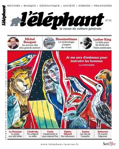 L'ELEPHANT - LA REVUE DE CULTURE GENERALE - NUMERO 22 - VOLUME 22