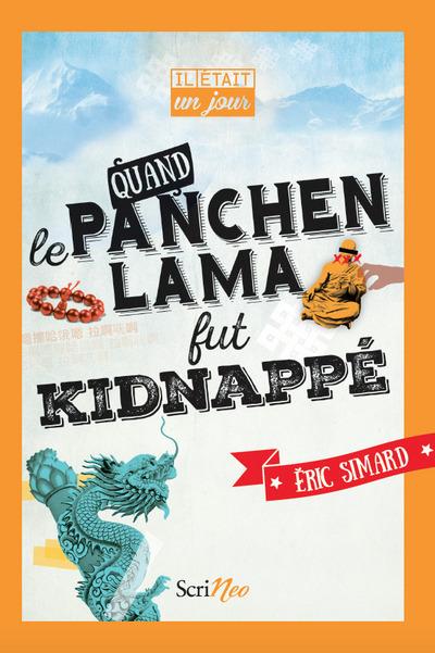 IL ETAIT UN JOUR... QUAND LE PANCHEN-LAMA FUT KIDNAPPE
