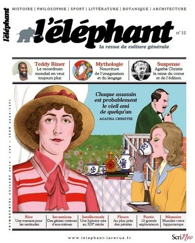 L'ELEPHANT : LA REVUE 15 - VOLUME 15