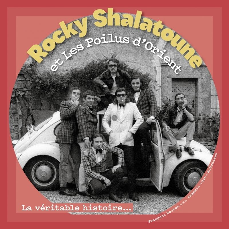 ROCKY SHALATOUNE ET LES POILUS D'ORIENT