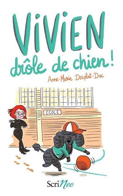 VIVIEN DROLE DE CHIEN !
