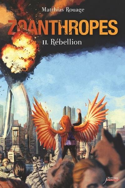 ZOANTHROPES - TOME 02 : REBELLION