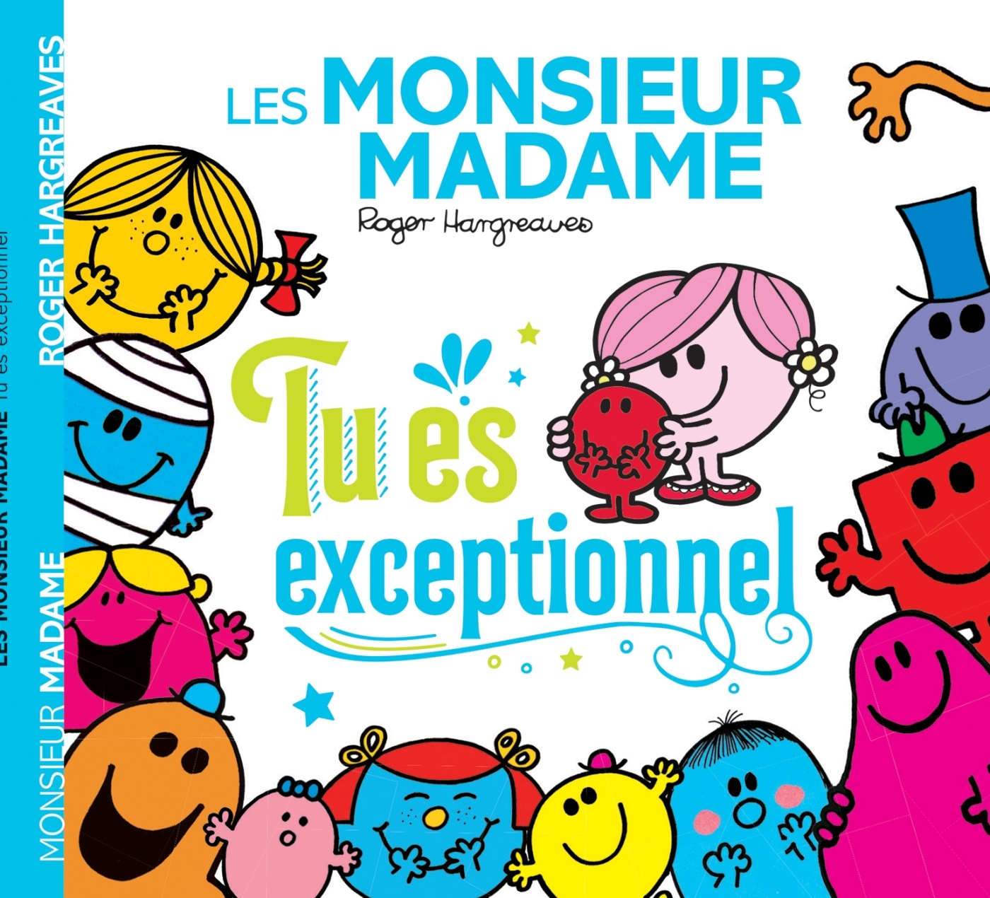 MONSIEUR MADAME-TU ES EXCEPTIONNEL