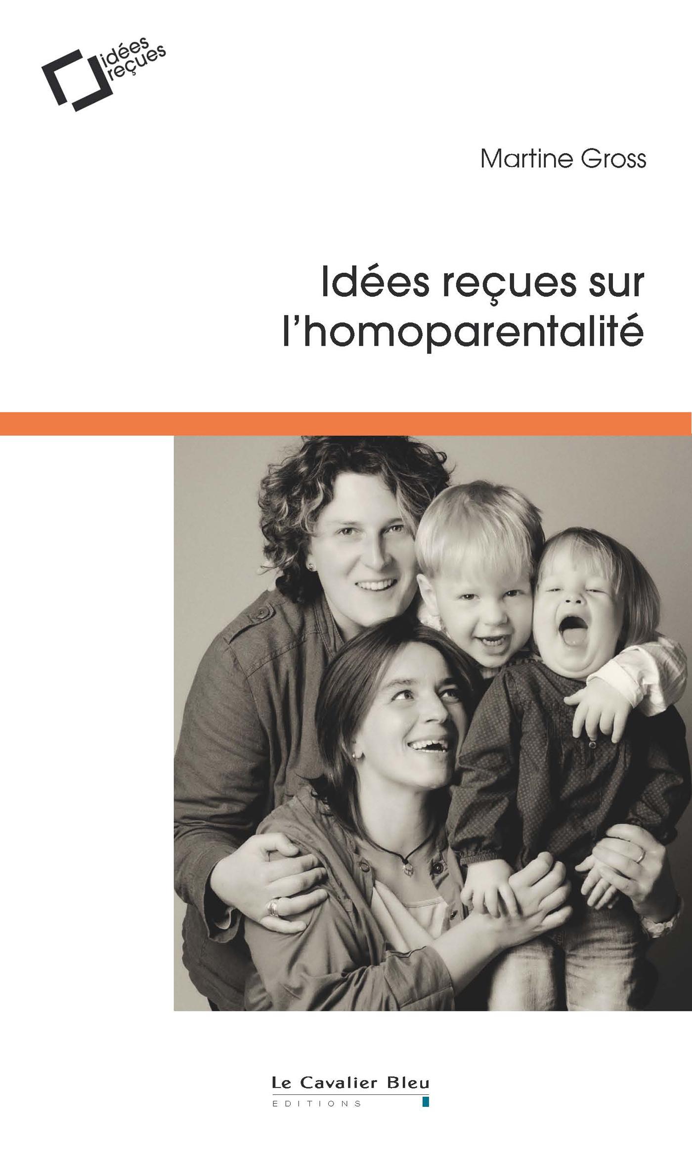 IDEES RECUES SUR L'HOMOPARENTALITE