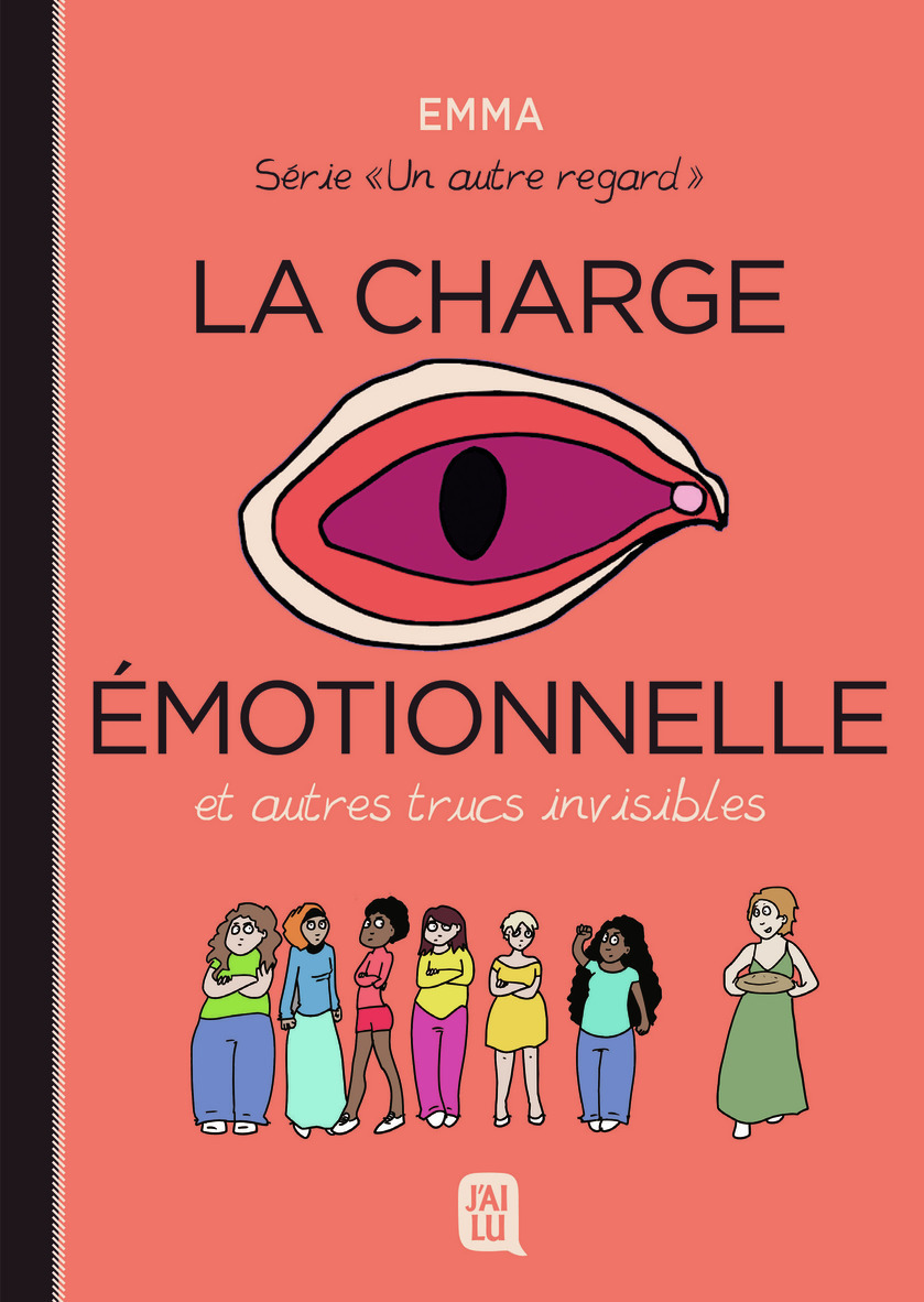 UN AUTRE REGARD - T03 - LA CHARGE EMOTIONNELLE ET AUTRES TRUC INVISIBLES