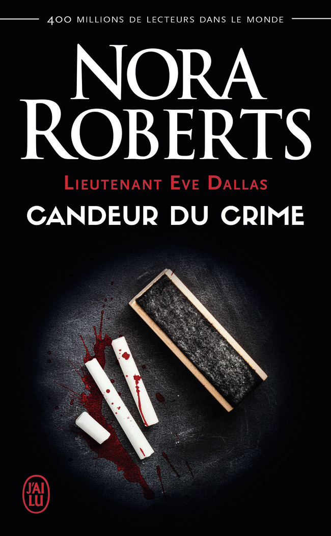 CANDEUR DU CRIME - LIEUTENANT EVE DALLAS - T24