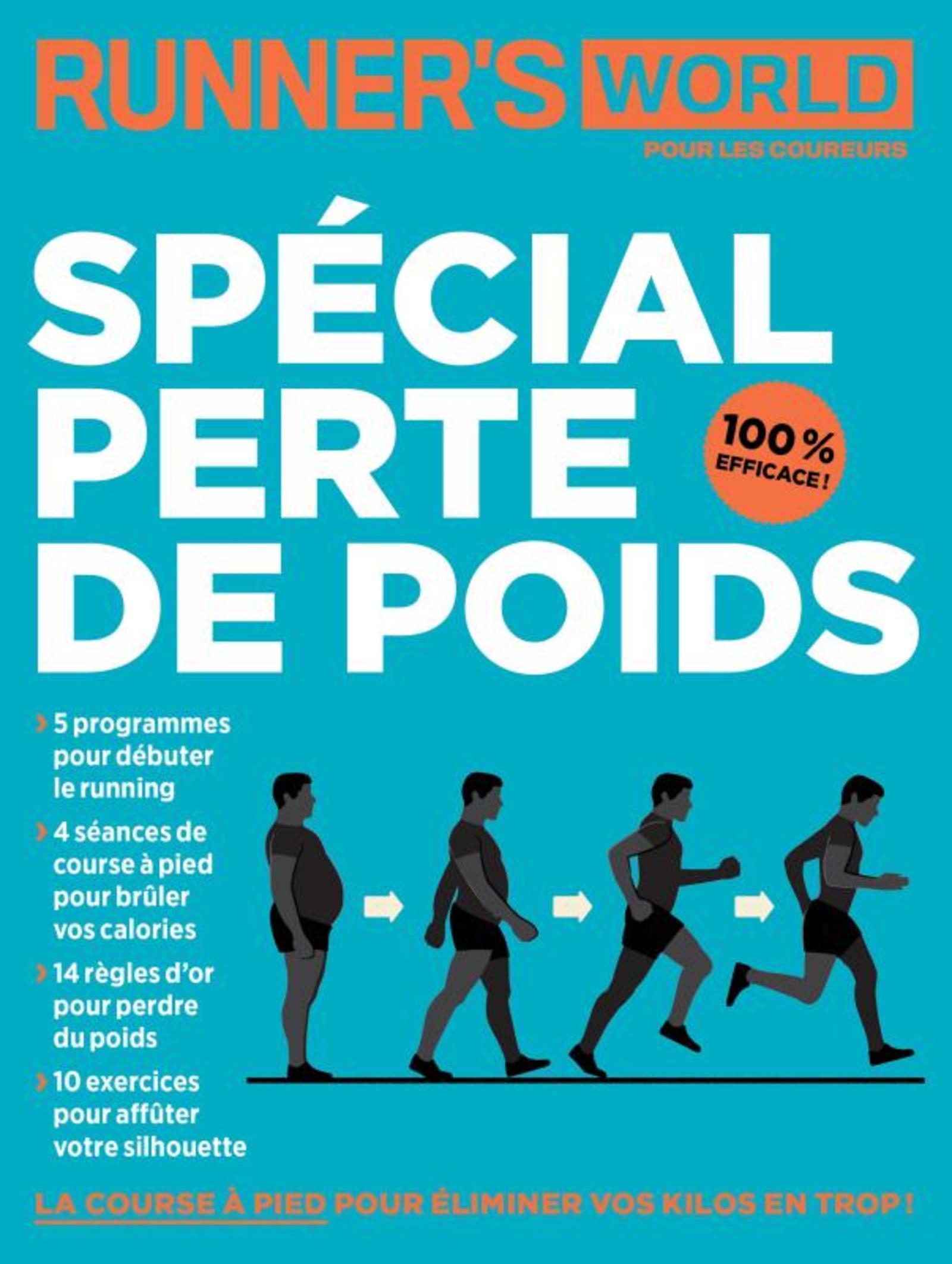SPECIAL PERTE DE POIDS - RUNNER'S WORLD POUR LES COUREURS
