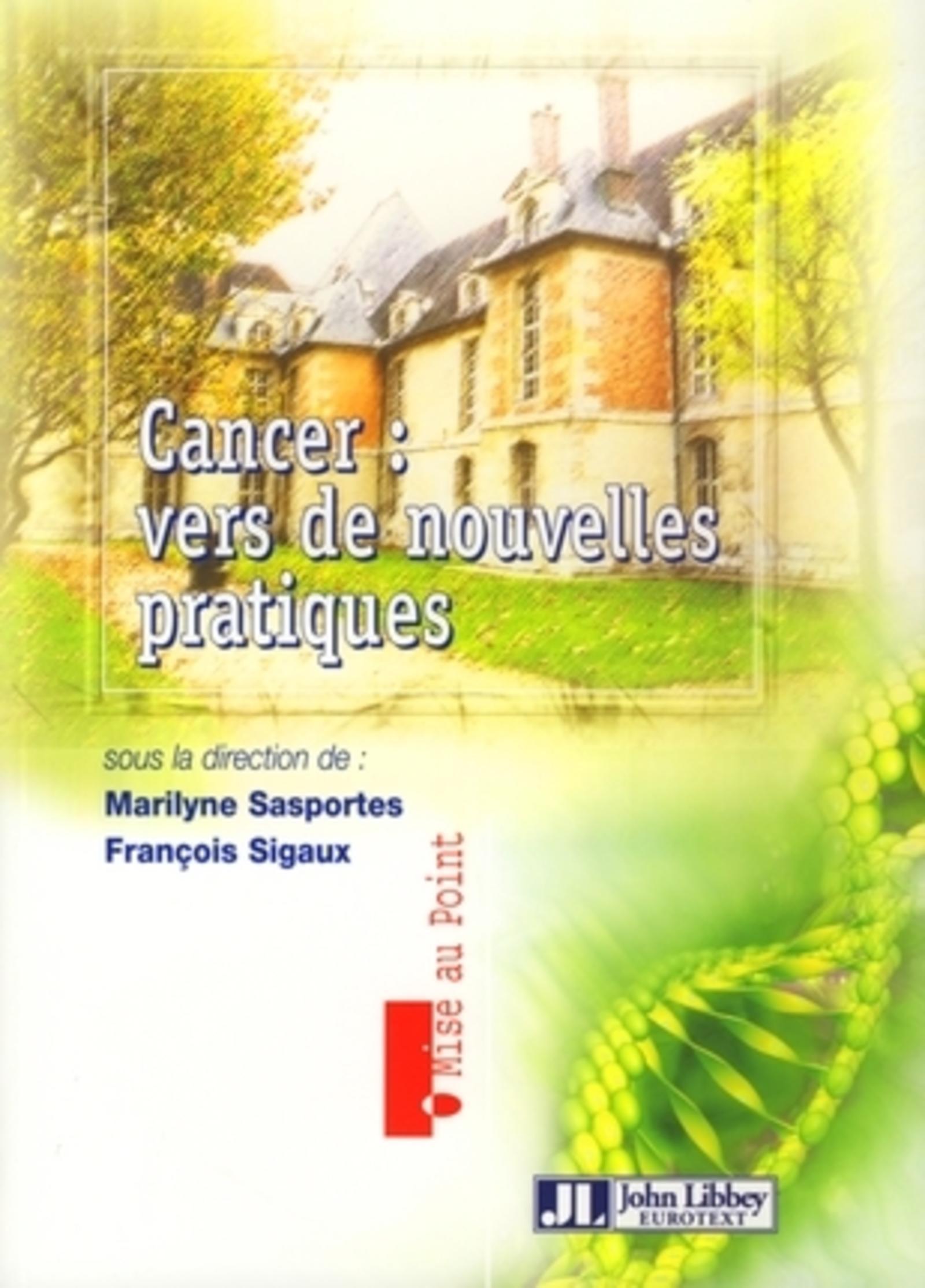 CANCER : VERS DE NOUVELLES PRATIQUES