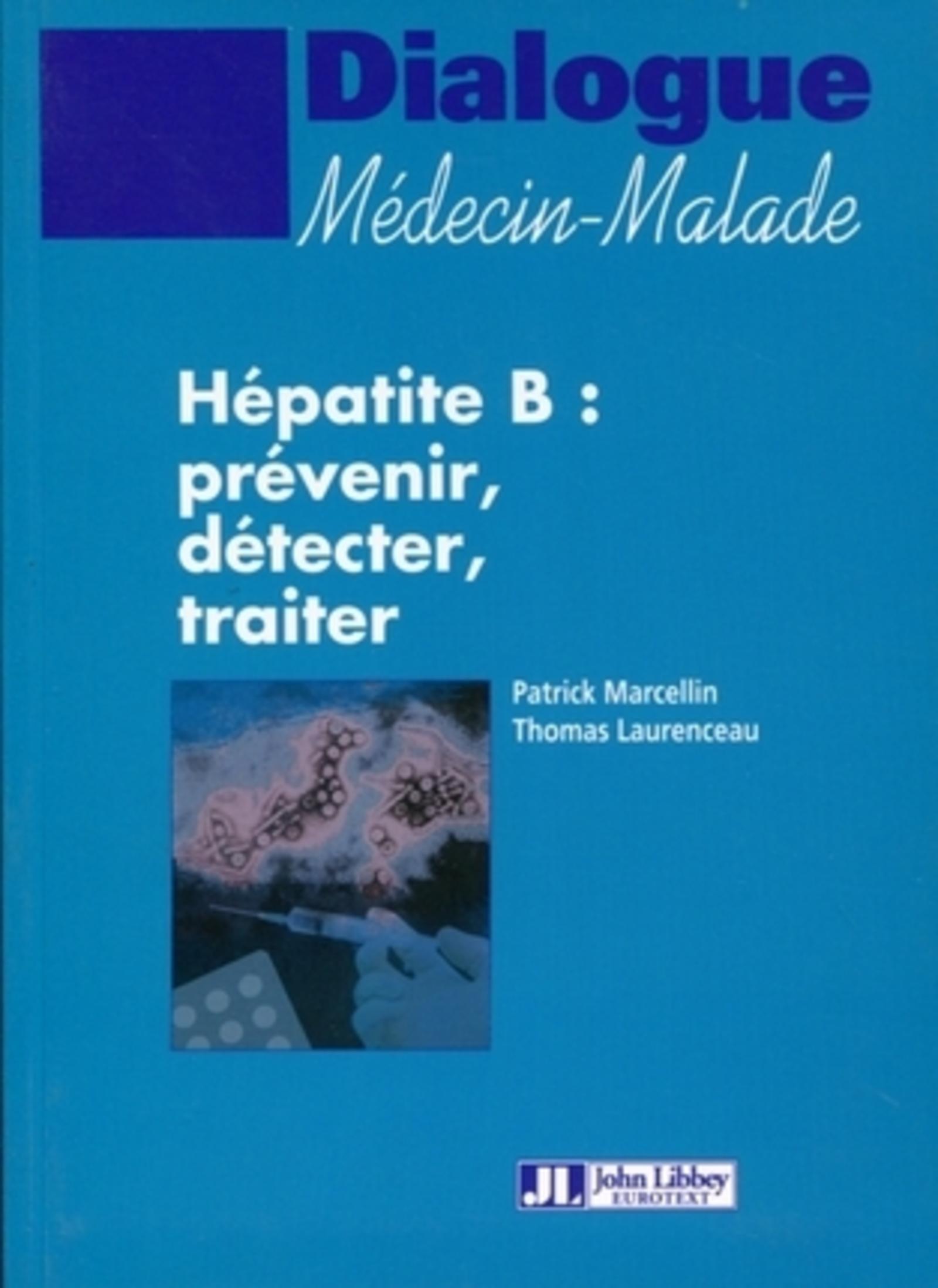 HEPATITE B : PREVENIR, DETECTER, TRAITER